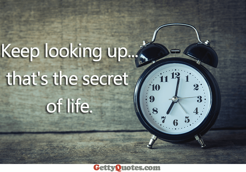 Keep Looking Up All The Best Quotes At GettyQuotes New Quotes Com