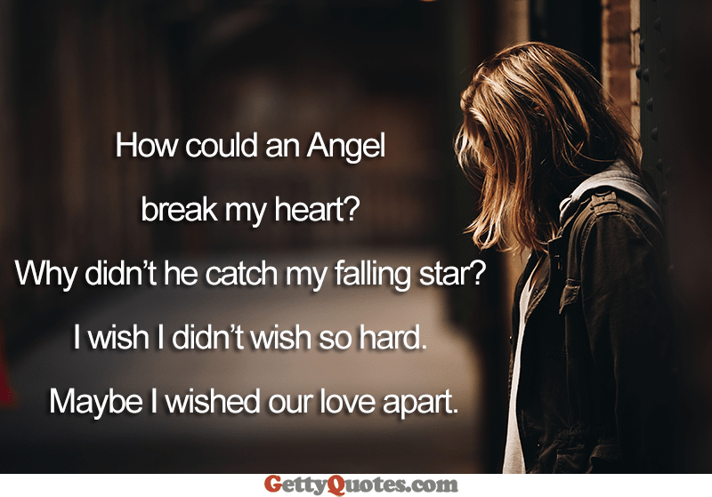 How Could An Angel Break My Heart – All The Best Quotes at ...